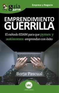 Cover GuíaBurros Emprendimiento Guerrilla