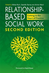 Cover Relationship-Based Social Work, Second Edition