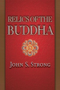 Cover Relics of the Buddha