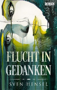 Cover Flucht in Gedanken