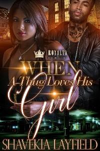 Cover When A Thug Loves His Girl
