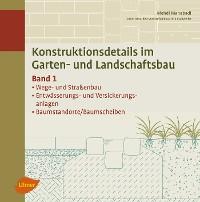Cover Konstruktionsdetails im Garten- und Landschaftsbau - Band 1