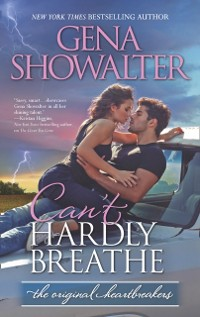 Cover Can't Hardly Breathe (Original Heartbreakers, Book 4)