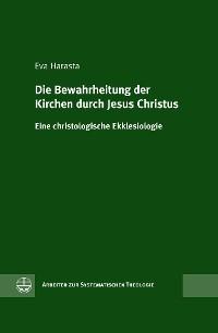 Cover Die Bewahrheitung der Kirchen durch Jesus Christus