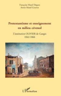Cover Protestantisme et enseignement en milieu cevenol - l'institu