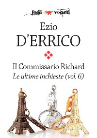 Cover Il commissario Richard. Le ultime inchieste vol. 6