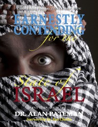 Cover Earnestly Contending for the State of Israel, Understanding Prophetic Events 2000 Plus! - End Times Series Two