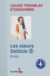 Cover Les soeurs Deblois, tome 2