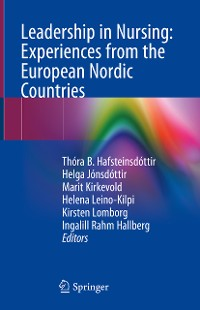 Cover Leadership in Nursing: Experiences from the European Nordic Countries