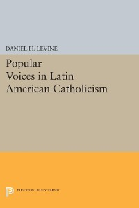 Cover Popular Voices in Latin American Catholicism