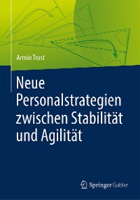 Cover Neue Personalstrategien zwischen Stabilität und Agilität