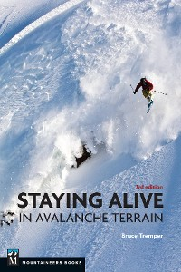 Cover Staying Alive in Avalanche Terrain