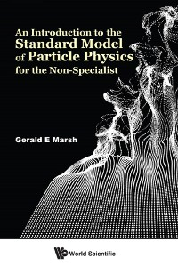 Cover An Introduction to the Standard Model of Particle Physics for the Non-Specialist