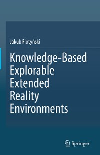 Cover Knowledge-Based Explorable Extended Reality Environments