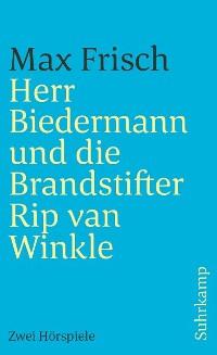 Cover Herr Biedermann und die Brandstifter. Rip van Winkle