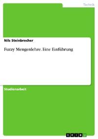 Cover Fuzzy Mengenlehre. Eine Einführung
