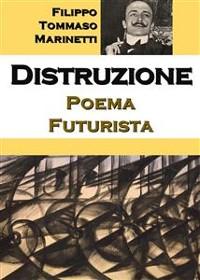 Cover Distruzione: Poema Futurista