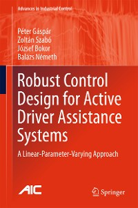 Cover Robust Control Design for Active Driver Assistance Systems
