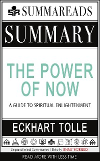 Cover Summary of The Power of Now: A Guide to Spiritual Enlightenment by Eckhart Tolle