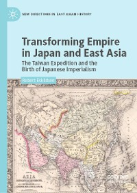 Cover Transforming Empire in Japan and East Asia