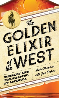 Cover The Golden Elixir of the West