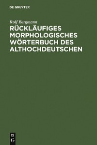 Cover Rückläufiges morphologisches Wörterbuch des Althochdeutschen