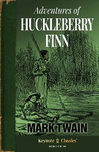 Cover Adventures of Huckleberry Finn (Annotated Keynote Classics)