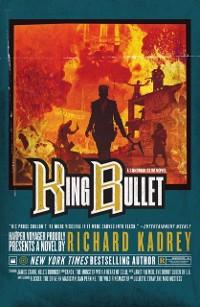 Cover King Bullet (Sandman Slim, Book 12)