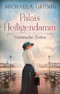 Cover Palais Heiligendamm - Stürmische Zeiten