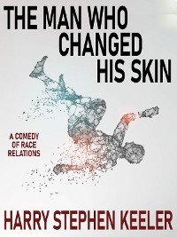 Cover The Man Who Changed His Skin