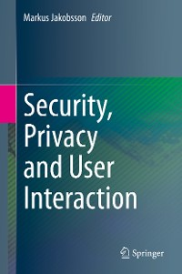 Cover Security, Privacy and User Interaction
