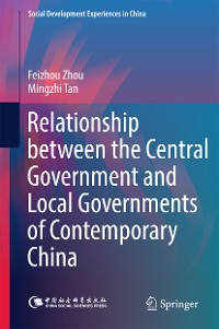 Cover Relationship between the Central Government and Local Governments of Contemporary China