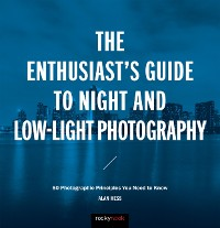 Cover Enthusiast's Guide to Night and Low-Light Photography