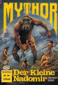 Cover Mythor 28: Der Kleine Nadomir