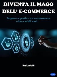Cover Diventa il mago dell'e-commerce