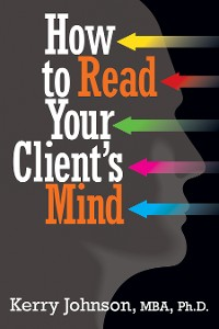 Cover How to Read Your Client's Mind