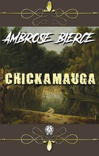 Cover Ambrose Bierce - Chickamauga