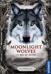 Cover Moonlight wolves, Das Rudel der Finsternis