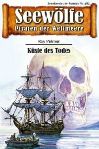 Cover Seewölfe - Piraten der Weltmeere 482