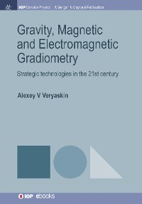 Cover Gravity, Magnetic and Electromagnetic Gradiometry