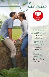 Cover Un paso adelante - La novia robada - La heredera del castillo