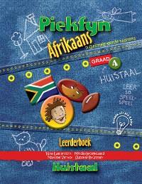 Cover Piekfyn Afrikaans Graad 4 Leerderboek vir Huistaal