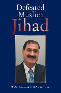 Cover Defeated Muslim Jihad