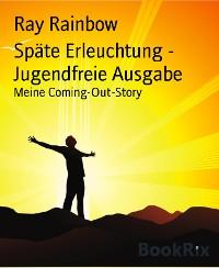 Cover Späte Erleuchtung - Jugendfreie Ausgabe