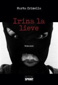 Cover Irina la lieve