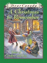 Cover Dear Canada: A Christmas to Remember