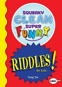 Cover Squeaky Clean Super Funny Riddles for Kidz