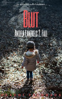 Cover Blut: Angela Lanzkels 2. Fall