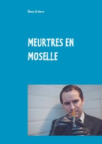 Cover MEURTRES EN MOSELLE