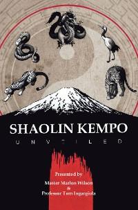 Cover Shaolin Kempo Unveiled
